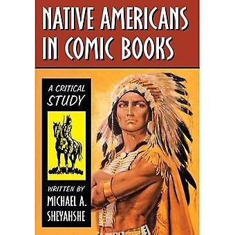 Native Americans in Comic Books: A Critical Study