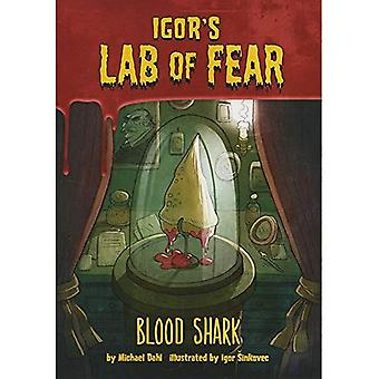 Bloed haai! (Igor S Lab van angst)