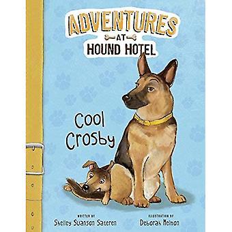 Enfriar a Crosby (aventuras en el Hotel de Sabueso)