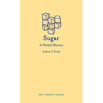 Sugar: A Global History (Edible)