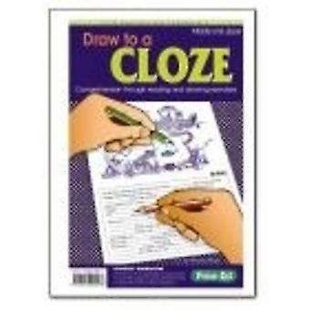 Draw to a Cloze