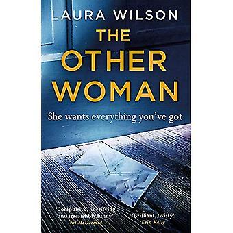 L'autre femme: Un thriller psychologique addictif vous ne serez pas en mesure de mettre bas