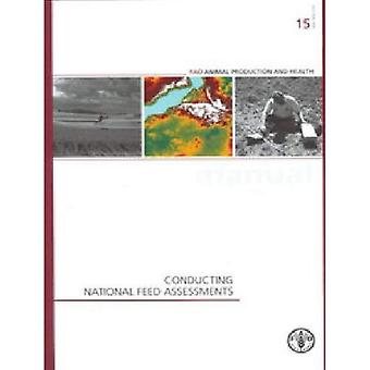 Conducting National Feed Assessments (FAO Animal Production and Health Manual)