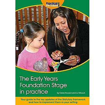 The Early Years Foundation Stage in Practice: Your guide to the key updates of the Statutory Framework and how to implement them in your setting