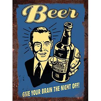 Jahrgang Metall Wall Sign, Bier, geben Ihrem Gehirn die Nacht Weg!