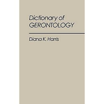 Dicionário de Gerontologia pela Harris & K. Diana