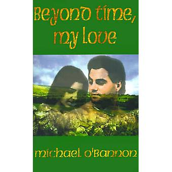 Além do tempo meu amor por OBannon & Michael