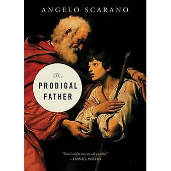 Prodigal Father by Scarano & Angelo