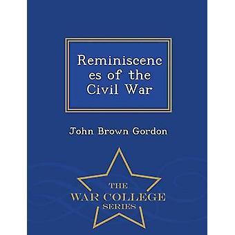 Réminiscences de la série de l'Ecole de guerre guerre civile par Gordon & John Brown