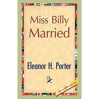 Miss Billy gift av Porter & Eleanor H.
