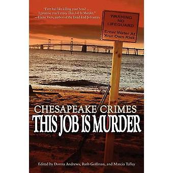 Crimes de Chesapeake este trabalho é o assassinato por Andrews & Donna