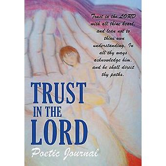 TRUST IN THE LORD by Geathers & Arleen
