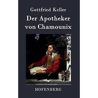 An der Apotheker von Chamounix af Gottfried Keller