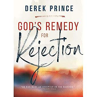 God's Remedy for Rejection