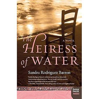 The Heiress of Water by Sandra Rodriguez Barron - 9780061142819 Book