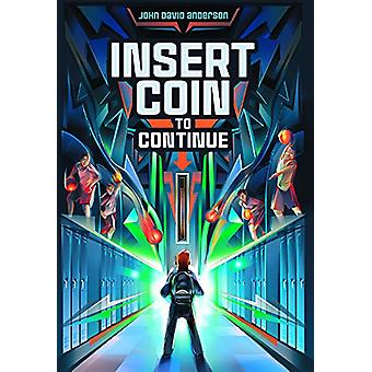 Insert Coin to Continue by John David Anderson - 9780606405256 Book