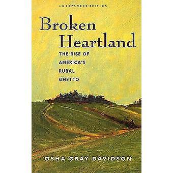 Broken Heartland - Rise of America's Rural Ghetto by Osha Gray Davidso