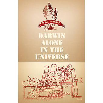 Darwin Alone in the Universe by M. A. C. Farrant - 9780889224711 Book