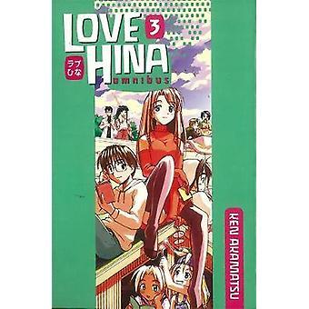 Love Hina Omnibus 3 by Ken Akamatsu - 9781612620206 Book