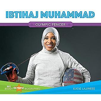 Ibtihaj Muhammad by Katie Lajiness - 9781680785548 Book