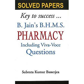 B Jains BHMS Solved Papers on Pharmacy by Subrata Kumar Banerjea