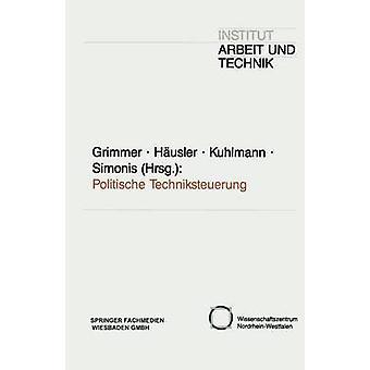 Politische Techniksteuerung by Grimmer & Klaus
