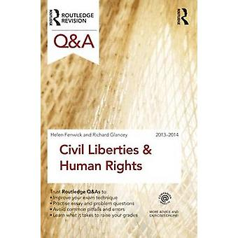 QA Civil Liberties  Human Rights by Helen Fenwick & Richard Glancey