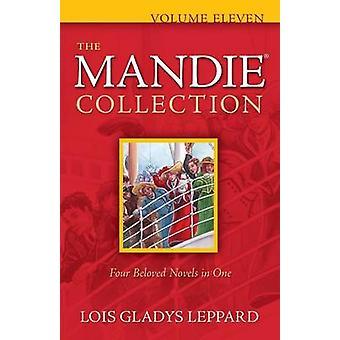 De collectie Mandie - v. 11 door Lois Gladys Leppard - 9780764209536 B