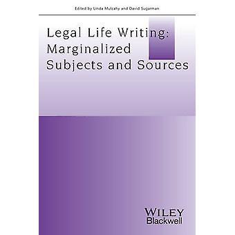 Vida legal-escrita - marginalizados temas e fontes por Linda Mulcah