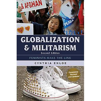 Globalization and Militarism - Feminists Make the Link (2nd Revised ed