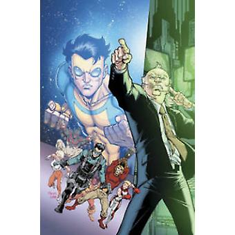 Invincible Universe - Volume 1 by Todd Nauck - Phil Hester - Gabe Elta