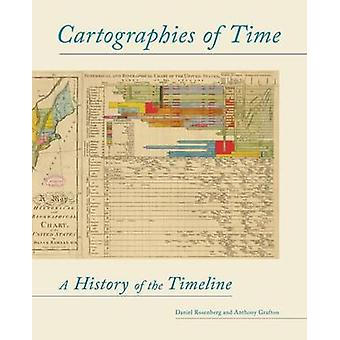 Cartographies of Time by Daniel Rosenberg - 9781616890582 Book
