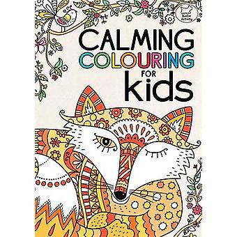 A Calming Colouring for Kids by Felicity French - Felicity French - 9
