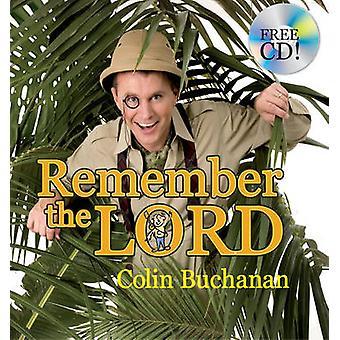 Denken Sie daran, den Herrn von Colin Buchanan - 9781845502935 Buch