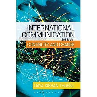 International Communication - Continuity and Change (2nd Revised editi