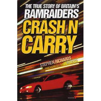 Crash N Carry by Stephen Richards - 9781844541065 Book