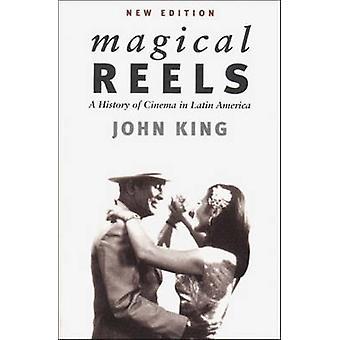 Magical Reels - History of Cinema in Latin America (New edition) by Jo
