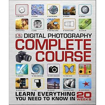 Digital Photography Complete Course by DK - 9780241186091 Book