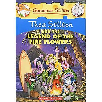 Thea Stilton and the Legend of les fleurs de feu (Geronimo Stilton