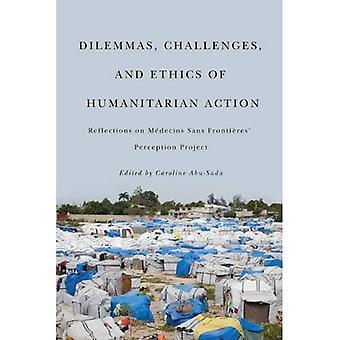 Dilemma's, uitdagingen en ethiek van de humanitaire actie