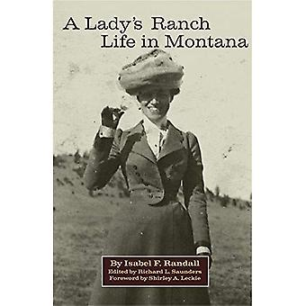 A Lady's Ranch Life in Montana, Vol. 67