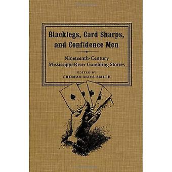 Blacklegs, Card Sharps, and Confidence Men