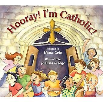Hooray! Ik ben katholiek!