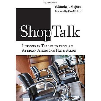Shoptalk-lektioner i undervisning från en African American frisörsalong