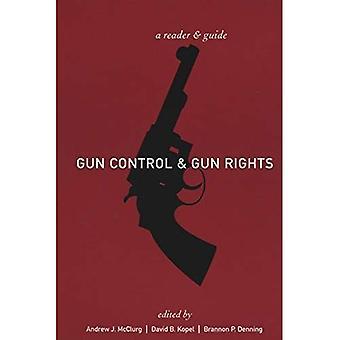 Control de armas y los derechos de arma: un lector y una guía
