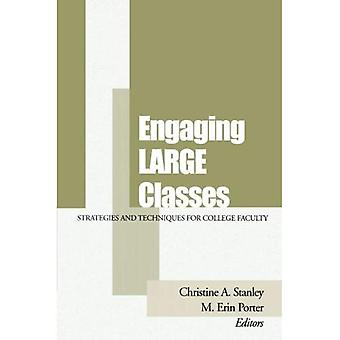 Engaging Large Classes: Strategies and Techniques for College Faculty (JB - Anker)