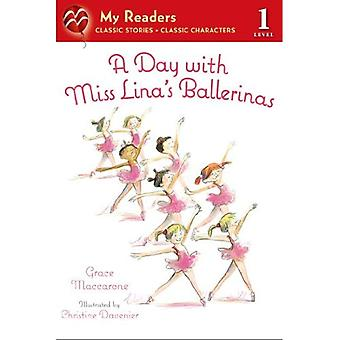 A Day with Miss Lina's Ballerinas (My Readers - Level 1 (Quality))