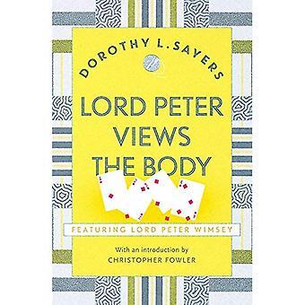 Signore Peter viste il corpo: libro di Lord Peter Wimsey 5 (Lord Peter Wimsey misteri)