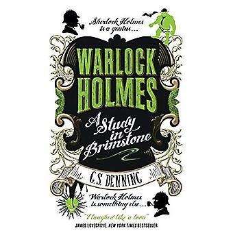 Warlock Holmes - een studie in zwavel