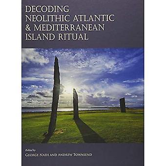 Avkodning neolitiska Atlanten & Medelhavet ön Ritual
